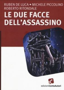 'Le due facce dell'assassino'