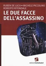 Le due facce dell'assassino